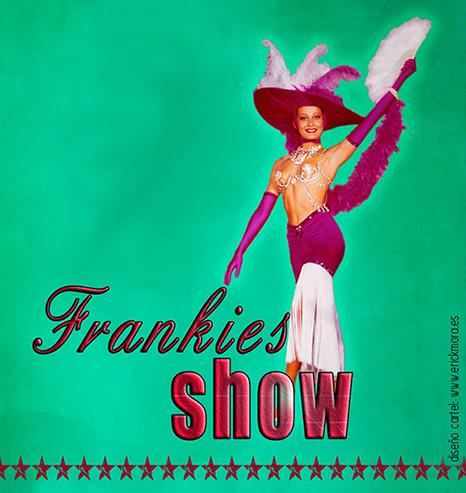 Diseño Gráfico de carteles para Frankies Show por Emeyé